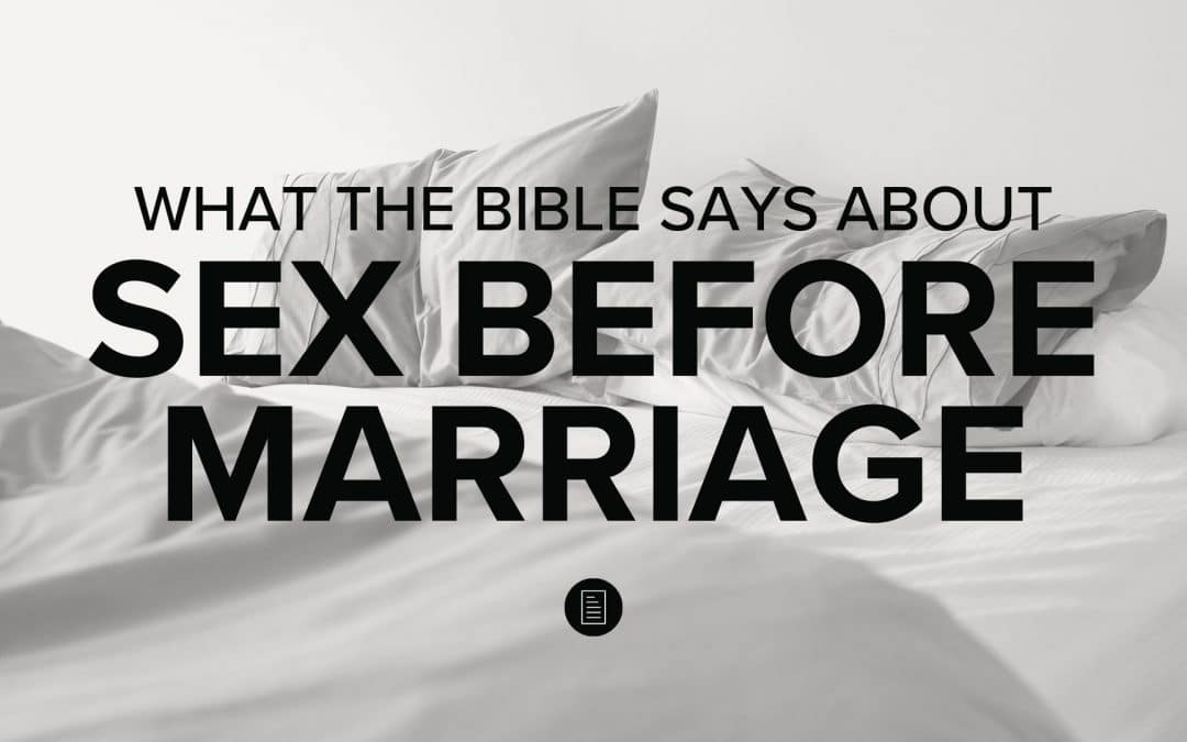 What the Bible Says About Sex Before Marriage