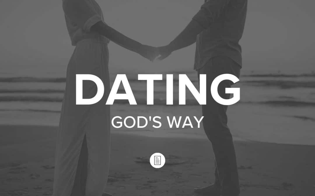 Dating God's Way