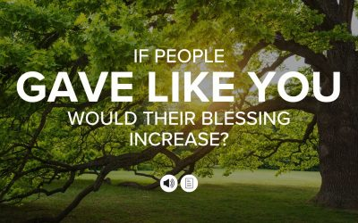 If People Gave Like You, Would Their Blessing Increase?