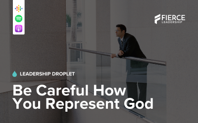 Be Careful How You Represent God