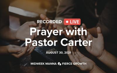 Live Prayer with Pastor Carter