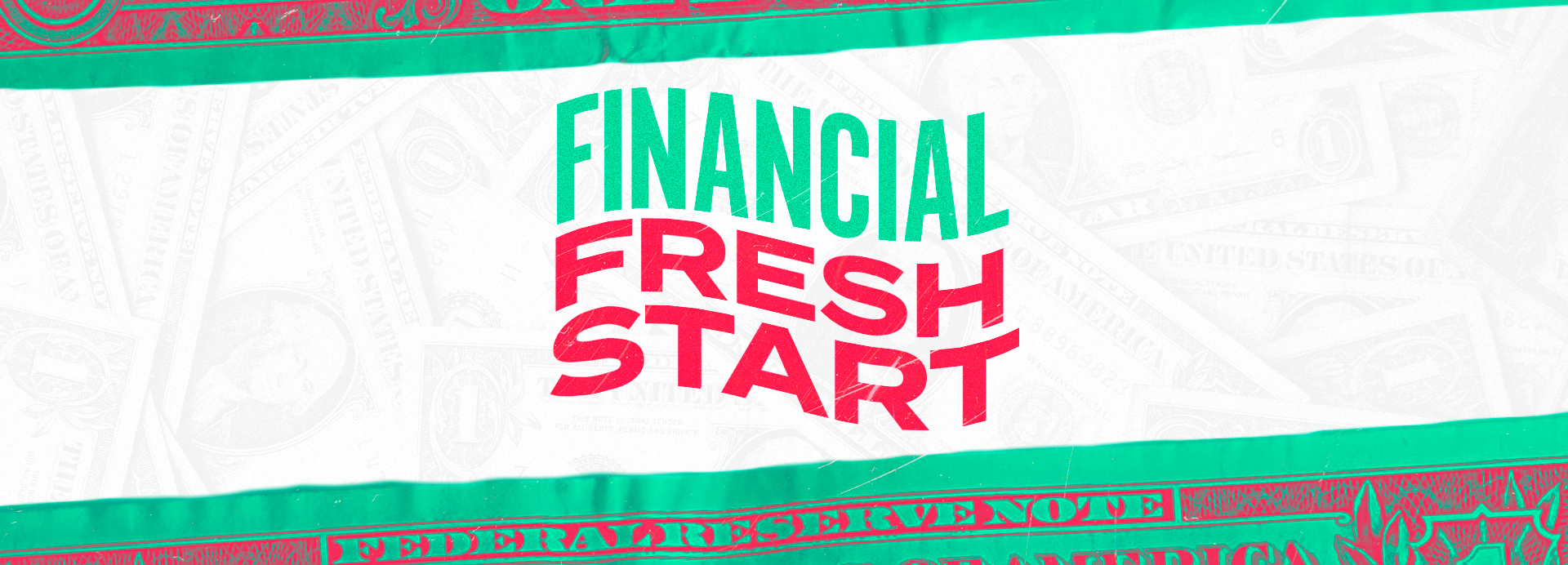 Financial Fresh Start | Get Out And Store Up